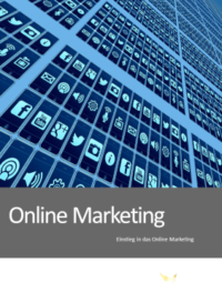 Einsteig in das Online Marketing